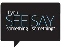 if you see something/say something